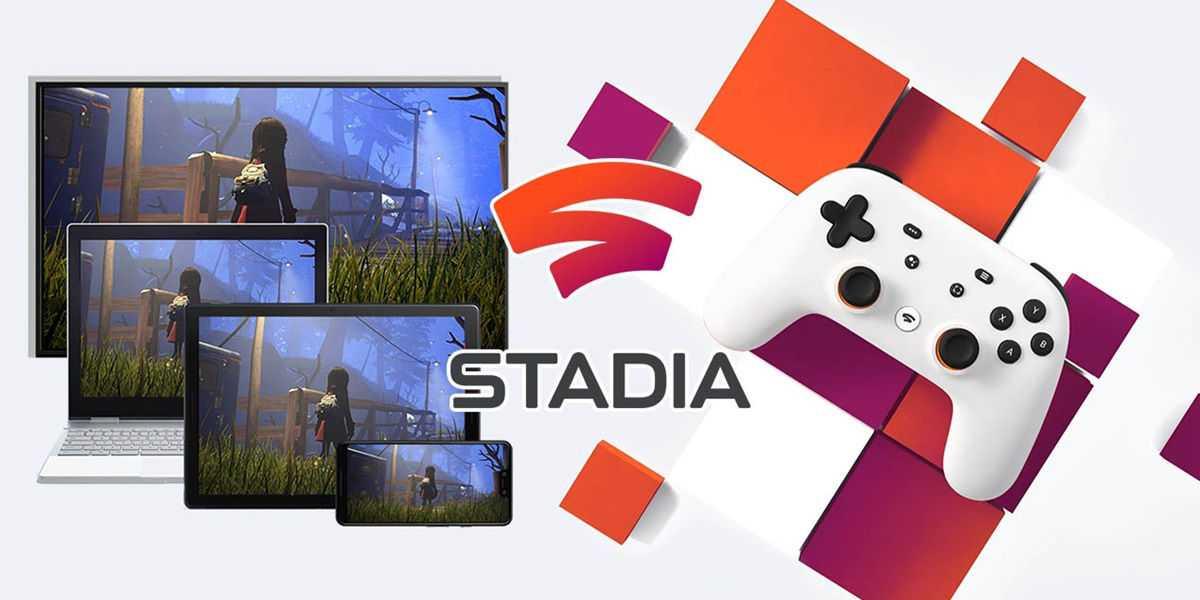 Google рассказала всё самое главное о новом игровом сервисе stadia — wylsacom