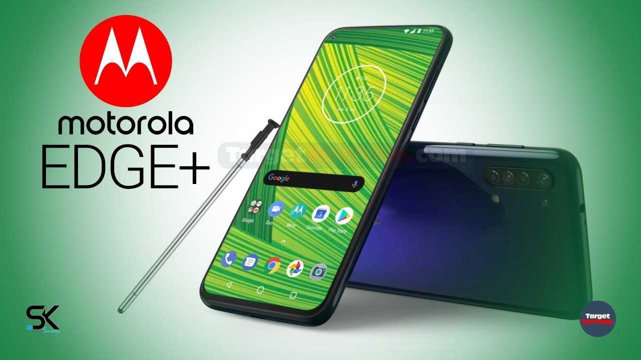 Анонс motorola edge и edge+: флагманы по-американски с 5g и 6к-видео